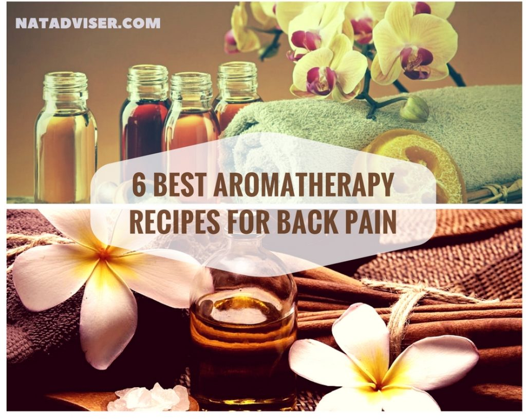 6 Best Aromatherapy Recipes for Back Pain