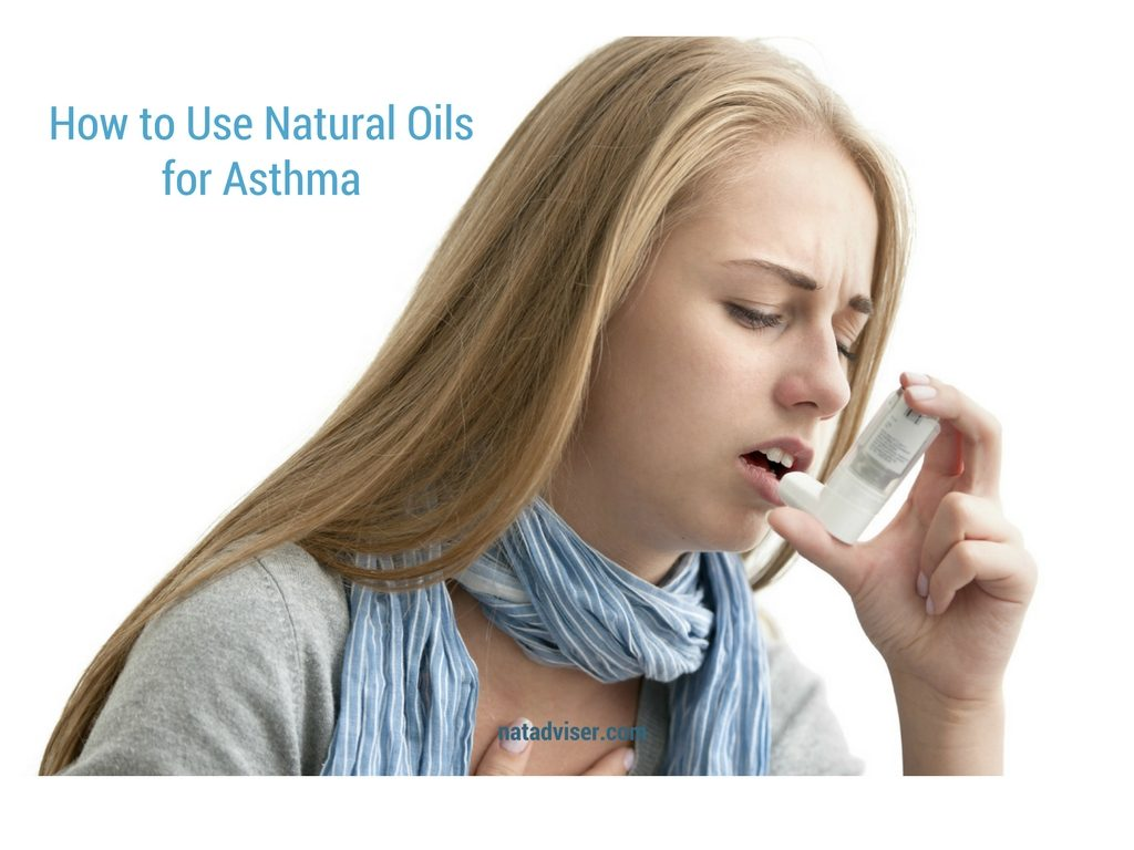 How to Use Natural Oils for Asthma