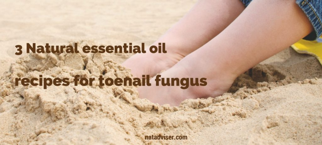 3 Natural essential oil recipes for toenail fungus