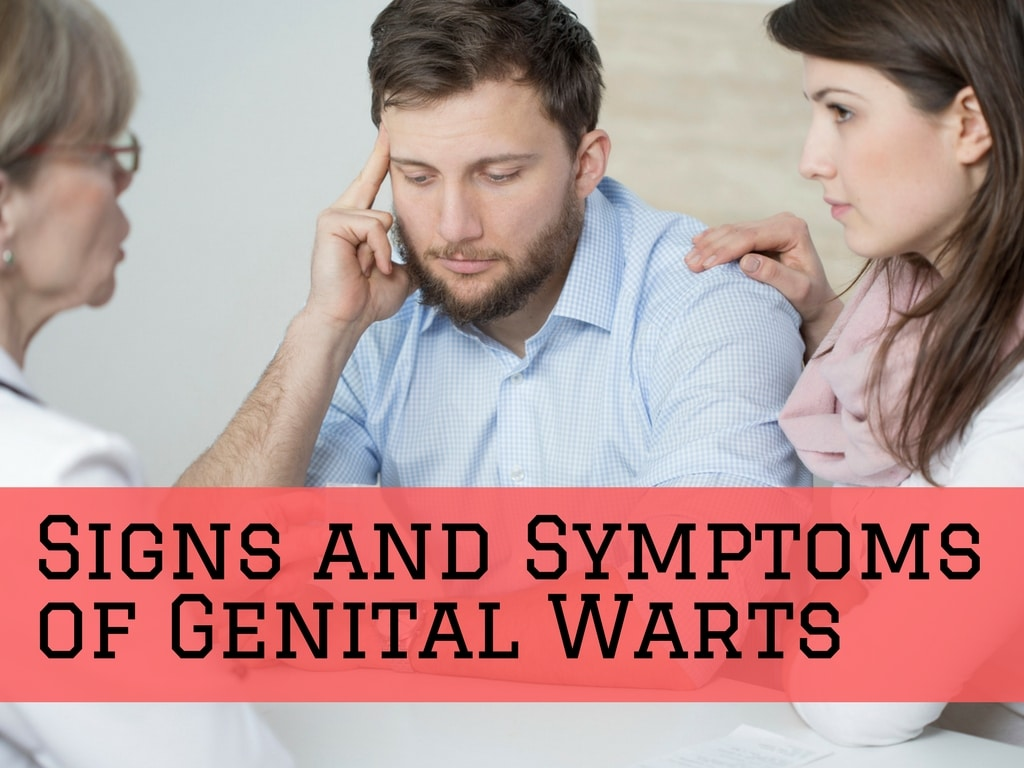 Signs and Symptoms of Genital Warts