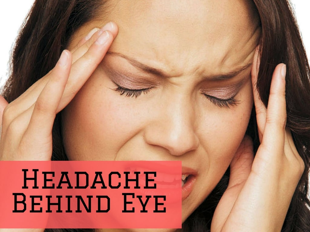 Headache Behind Eye