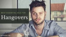 Essential Oils for Hangovers, Useful Tips and Natural Recipes
