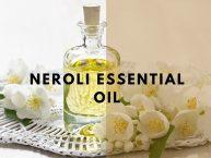 Neroli Essential Oil: Basics, Benefits, Uses, Recipes, & Applications