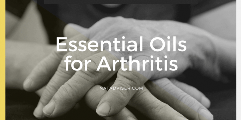 What Essential Oils Are Good for Arthritis: Natural Recipes and Tips