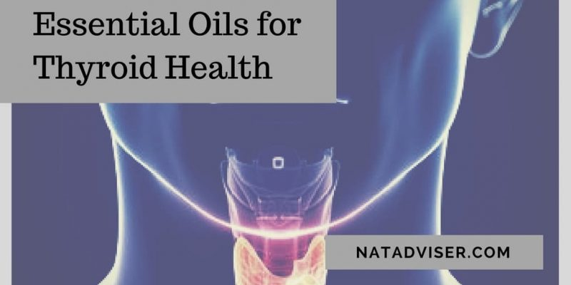 Essential Oils for Thyroid Health: Uses, Benefits, and Best Recipes