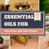Which Essential Oils are Good for Fibromyalgia
