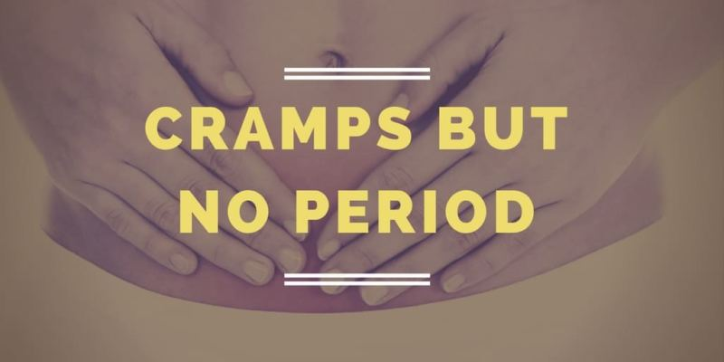 Cramps But No Period – Answers to All Whys you Might Have