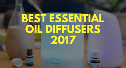 12 Best Essential Oil Diffuser Reviews 2017