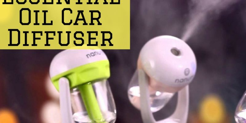 How to Choose Essential Oil Car Diffuser and Make One Yourself